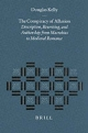 The Conspiracy of Allusion: Description, Rewriting, and Authorship from Macrobius to Medieval Romance - Douglas Kelly