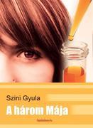 Gyula, Szini: harom Maja