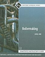 Boilermaking, Level One Annotated Instructor's Guide [With Access Code]