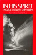 In His Spirit: A Guide to Today´s Spirituality