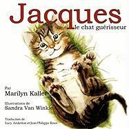 Jacques Le Chat Guerisseur - Kallet, Marilyn