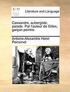 Cassandre, Aubergiste, Parade. Par L'Auteur de Gilles, Garon Peintre