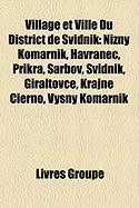 Village Et Ville Du District de Svidnk: Nin Komrnik, Havranec, Prkra, Arbov, Svidnk, Giraltovce, Krajn Ierno, Vyn Komrnik