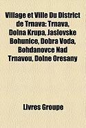 Village Et Ville Du District de Trnava: Trnava, Doln Krup , Jaslovsk Bohunice, Dobr Voda, Bohdanovce Nad Trnavou, Doln Ore Any