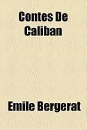 Contes de Caliban - Bergerat, Mile