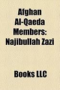 Afghan Al-Qaeda Members: Najibullah Zazi, Mohammed Wali Zazi