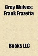 Grey Wolves: Frank Frazetta