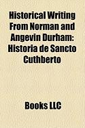 Historical Writing from Norman and Angevin Durham: Historia de Sancto Cuthberto