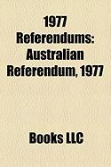 1977 Referendums: Australian Referendum, 1977