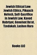 Jewish Ethical Law: Jewish Ethics