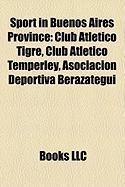 Sport in Buenos Aires Province: Club ATL Tico Tigre