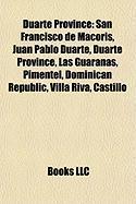 Duarte Province: San Francisco de Macoris
