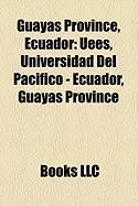 Guayas Province, Ecuador: Uees, Universidad del Pacifico - Ecuador, Guayas Province