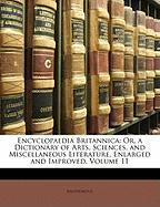 Encyclopaedia Britannica: Or, a Dictionary of Arts, Sciences, and Miscellaneous Literature, Enlarged and Improved, Volume 11 - Anonymous