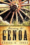 Journey To Genoa Nevada K. Jones Author