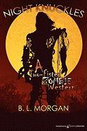 Night Knuckles - Morgan, B. L.