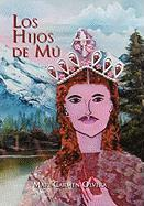 Los Hijos de Mu - Olvera, Mari Carmen