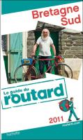 Guide du Routard Bretagne Sud - Edition 2011