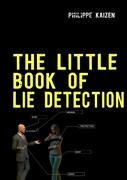 The little book of lie detection