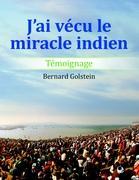 J'ai vecu le miracle indien