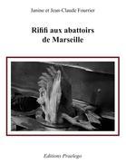 Rififi aux abattoirs de Marseille