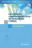 La nouvelle cranioacupuncture de Yamamoto (YNSA) (Médecines d'Asie: Savoirs et Pratiques)