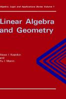 Linear Algebra and Geometry (Algebra, Logic and Applications)