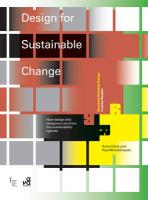 Design for Sustainable Change: How Design and Designers Can Drive the Sustainability Agenda (Required Reading Range)