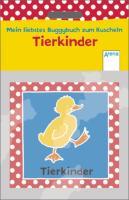 Mein liebstes Buggybuch zum Kuscheln - Tierkinder