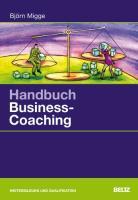 Handbuch Business-Coaching (Beltz Weiterbildung)