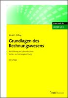 Grundlagen des Rechnungswesens: Buchführung und Jahresabschluss. Kosten- und Leistungsrechnung. (NWB Studium Betriebswirtschaft)