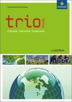 Trio Atlas für Erdkunde, Geschichte und Politik / Aktuelle Ausgabe Schleswig-Holstein / Hamburg: Trio Atlas für Erdkunde, Geschichte und Politik - Ausgabe 2011: Schleswig-Holstein / Hamburg