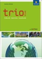 Trio Atlas für Erdkunde, Geschichte und Politik / Aktuelle Ausgabe Nordrhein-Westfalen: Trio Atlas für Erdkunde, Geschichte und Politik - Ausgabe 2011: Nordrhein-Westfalen