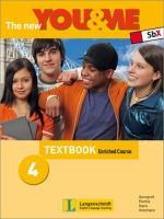The New YOU & ME. Sprachlehrwerk für HS und AHS (Unterstufe) in Österreich: The New YOU & ME 4 - Enriched Course - Textbook: Englisch Lehrwerk für Österreich - 8. Schulstufe