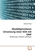 Modellgetriebene Umsetzung einer SOA mit GMF