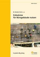 Bockelmann, F: Erdwärme für Bürogebäude nutzen