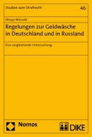 Regelungen zur Geldwäsche in Deutschland und in Russland