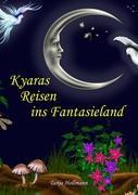Kyaras Reisen ins Fantasieland