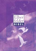 Elberfelder Bibel 2006 Senfkornausgabe Motiv Taube lila