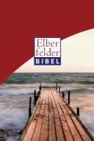 Elberfelder Bibel 2006 Senfkornausgabe Motiv Steg