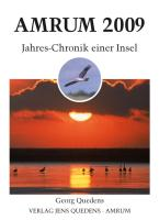 Amrum. Jahreschronik einer Insel / Amrum 2009