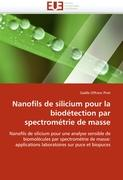 Nanofils de silicium pour la biodétection par spectrométrie de masse