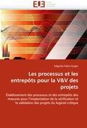 Les processus et les entrepôts pour la V&V des projets