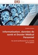 Informatisation, données de santé et Dossier Médical Personnel