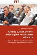 Afrique subsaharienne: mieux gérer les systèmes éducatifs