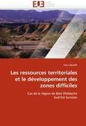 Les ressources territoriales et le développement des zones difficiles