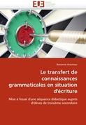 Le transfert de connaissances grammaticales en situation d'écriture