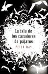 La isla de los cazadores de pajaros / The Blackhouse