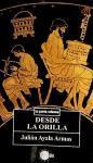 Desde la orilla (Spanish Edition)