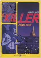 Il killer. Primo ciclo